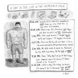 The Hulk's wife describes a single day of his boring, mundane life. - New Yorker Cartoon Premium Giclee Print by Roz Chast