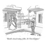 """Bank's closed today, folks. It's Yom Kippur."" - New Yorker Cartoon Premium Giclee Print by Robert Leighton"