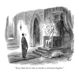 """Sorry, Dad, but it's time to consider a retirement kingdom."" - New Yorker Cartoon Premium Giclee Print by Frank Cotham"