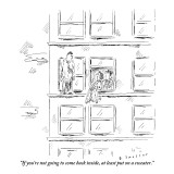 """If you're not going to come back inside, at least put on a sweater."" - New Yorker Cartoon Premium Giclee Print by Barbara Smaller"