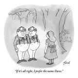 """If it's all right, I prefer the name Dave."" - New Yorker Cartoon Premium Giclee Print by Tom Toro"