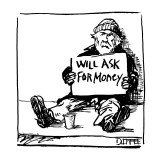 Homeless person with sign reading; 'Will Ask for Money,' sitting on sidewalk. - New Yorker Cartoon Premium Giclee Print by Matthew Diffee