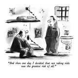 """And then one day I decided that not taking risks was the greatest risk of…"" - New Yorker Cartoon Premium Giclee Print by Lee Lorenz"