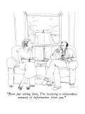 """Even just sitting here, I'm receiving a tremendous amount of information …"" - New Yorker Cartoon Premium Giclee Print by Richard Cline"