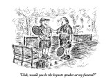 """Dick, would you be the keynote speaker at my funeral?"" - New Yorker Cartoon Premium Giclee Print by Edward Koren"