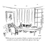 """While you were on vacation, Zooker, a motion was made and seconded to saw…"" - New Yorker Cartoon Premium Giclee Print by George Booth"