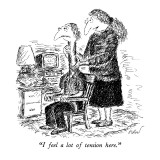 &quot;I feel a lot of tension here.&quot; - New Yorker Cartoon Premium Giclee Print by Edward Koren