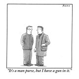 """It's a man purse, but I have a gun in it."" - New Yorker Cartoon Premium Giclee Print by Harry Bliss"