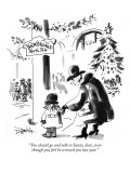 """You should go and talk to Santa, dear, even though you feel he screwed yo…"" - New Yorker Cartoon Premium Giclee Print by Donald Reilly"