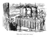 &quot;Where there&#39;s smoke, there&#39;s money.&quot; - New Yorker Cartoon Premium Giclee Print by Joseph Mirachi