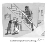 """I didn't raise you to steal tacky crap."" - New Yorker Cartoon Premium Giclee Print by Zachary Kanin"