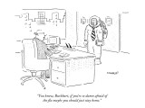 """""""You know, Burkhart, if you're so damn afraid of the flu maybe you should …"""" - New Yorker Cartoon Premium Giclee Print by Robert Mankoff"""