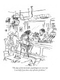 """The days of the bartender-psychologist are over, but I can help if you ha…"" - New Yorker Cartoon Premium Giclee Print by Sidney Harris"