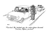"""Yoo-hoo!  My husband gets the senior-citizen discount!  Yoo-hoo, Officer,…"" - New Yorker Cartoon Premium Giclee Print by George Booth"