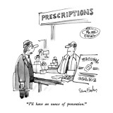 """I'll have an ounce of prevention."" - New Yorker Cartoon Premium Giclee Print by Dana Fradon"