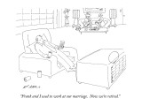 """Frank and I used to work at our marriage.  Now we're retired."" - New Yorker Cartoon Premium Giclee Print by Ed Arno"