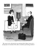 """We cannot write a life policy for your husband, Mrs. Blaine, because he i…"" - New Yorker Cartoon Premium Giclee Print by J.B. Handelsman"