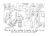 """""""Hey, Al, we have anything in matched sets that's not too hard and not too…"""" - New Yorker Cartoon Premium Giclee Print by Ed Arno"""