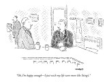 """""""Oh, I'm happy enough—I just wish my life were more like Sting's."""" - New Yorker Cartoon Premium Giclee Print by Robert Mankoff"""