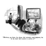"""""""Morrison, you know, has always had extremely sound judgment, but he has n…"""" - New Yorker Cartoon Premium Giclee Print by Stan Hunt"""