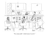 """""""Yes, money talks—which means it can lie."""" - New Yorker Cartoon Premium Giclee Print by Richard Cline"""