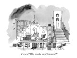 """Finish it? Why would I want to finish it?"" - New Yorker Cartoon Premium Giclee Print by W.B. Park"