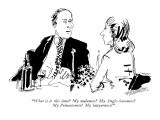 """What is it this time?  My maleness? My Anglo-Saxoness?  My Princetoness? …"" - New Yorker Cartoon Premium Giclee Print by William Hamilton"