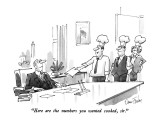 &quot;Here are the numbers you wanted cooked, sir.&quot; - New Yorker Cartoon Premium Giclee Print by Dana Fradon