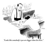 """Looks like someone's eyes are bigger than his liver."" - New Yorker Cartoon Premium Giclee Print by Emily Flake"