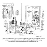 """Right now it's between you and two hundred and fifty other people who cam…"" - New Yorker Cartoon Premium Giclee Print by David Sipress"