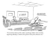 """To avoid the tedium of this endless socializing, Eddie, I have decided, b…"" - New Yorker Cartoon Premium Giclee Print by Jack Ziegler"