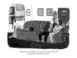 """""""If you two are through with your braised sirloin tips, I'll just go ahead…"""" - New Yorker Cartoon Premium Giclee Print by Danny Shanahan"""