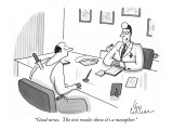 """Good news.  The test results show it's a metaphor."" - New Yorker Cartoon Premium Giclee Print by Leo Cullum"