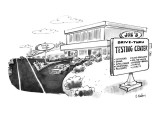 Joe's Drive-Thru Testing Center: -Emissions -Drugs -Intelligence Cholester… - New Yorker Cartoon Premium Giclee Print by Dana Fradon