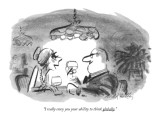 """I really envy you your ability to think globally."" - New Yorker Cartoon Premium Giclee Print by Donald Reilly"