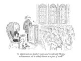 """In addition to our speaker's many and considerable lifetime achievements,…"" - New Yorker Cartoon Premium Giclee Print by Edward Koren"