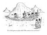 """It's a little game we play called 'Who wants to be a survivor?' "" - New Yorker Cartoon Premium Giclee Print by Tom Cheney"