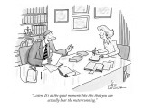 """Listen. It's at the quiet moments like this that you can actually hear th…"" - New Yorker Cartoon Premium Giclee Print by Leo Cullum"