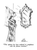 """""""This opinion has been rendered in compliance with the fairness doctrine."""" - New Yorker Cartoon Premium Giclee Print by Ed Fisher"""