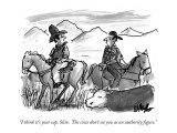 """I think it's your cap, Slim.  The cows don't see you as an authority figure."" - New Yorker Cartoon Premium Giclee Print by Warren Miller"
