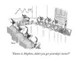 """Damn it, Hopkins, didn't you get yesterday's memo?"" - New Yorker Cartoon Premium Giclee Print by Jack Ziegler"