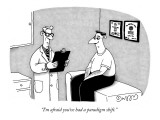 &quot;I&#39;m afraid you&#39;ve had a paradigm shift.&quot; - New Yorker Cartoon Premium Giclee Print by J.C. Duffy