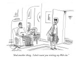 """And another thing.  I don't want you visiting my Web site."" - New Yorker Cartoon Premium Giclee Print by Mick Stevens"