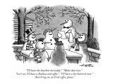 """""""I'll have the bourbon hot toddy.""""  """"Make that two.""""  """"Let's see, I'll hav…"""" - New Yorker Cartoon Premium Giclee Print by Henry Martin"""