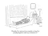"""Frankly, I've repressed my sexuality so long I've actually forgotten what…"" - New Yorker Cartoon Premium Giclee Print by Robert Mankoff"