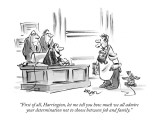 """First of all, Harrington, let me tell you how much we all admire your det…"" - New Yorker Cartoon Premium Giclee Print by Lee Lorenz"