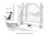 """Oh, Julius, look!  It's the first robin!"" - New Yorker Cartoon Premium Giclee Print by Mort Gerberg"