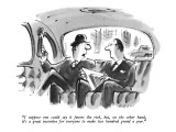 """I suppose one could say it favors the rich, but, on the other hand, it's …"" - New Yorker Cartoon Premium Giclee Print by Lee Lorenz"