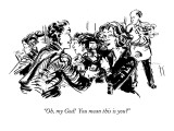"""Oh, my God!  You mean this is you?"" - New Yorker Cartoon Premium Giclee Print by William Hamilton"