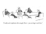 """""""I really can't emphasize this enough, Peters—you no longer work here."""" - New Yorker Cartoon Premium Giclee Print by Nick Downes"""